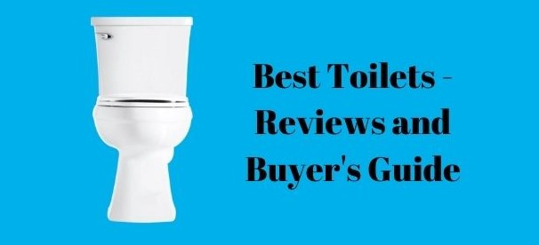 Best Toilets 2021 reviews
